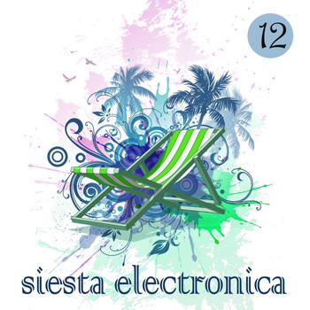 Various Artists - Siesta Electronica, Vol. 12