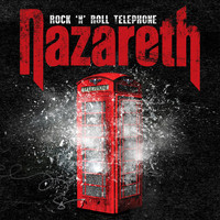Nazareth - Rock 'n' Roll Telephone (Deluxe Edition)