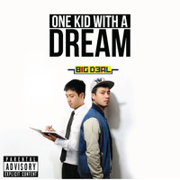 Big Deal - One Kid with a Dream