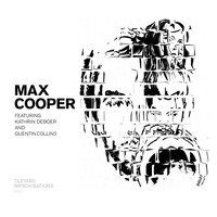 Max Cooper - Tileyard Improvisations, Vol. 1 (feat. Kathrin deBoer and Quentin Collins)