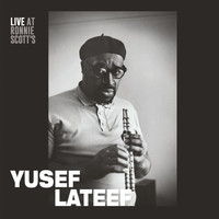Yusef Lateef - Live at Ronnie Scott's: 15th January 1966