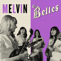 The Belles - Melvin