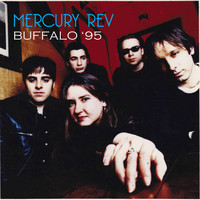 Mercury Rev / - Buffalo '95