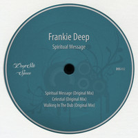 Frankie Deep - Spiritual Message