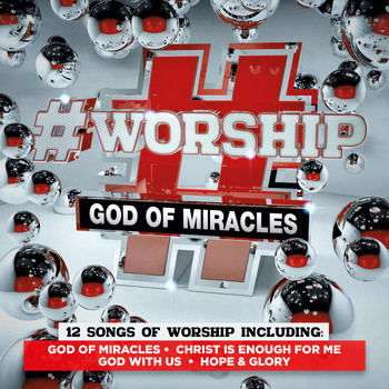 Elevation - #Worship: God of Miracles
