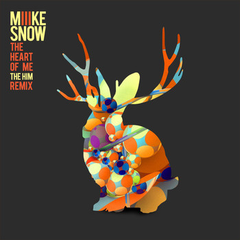 Miike Snow - The Heart of Me (The Him Remix)