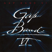 The Gap Band - Gap Band VI