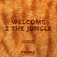 Loudbeatz - Welcome 2 the Jungle