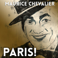 Maurice Chevalier - Paris!
