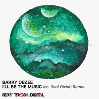 Barry Obzee - I'll Be The Music