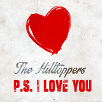 The Hilltoppers - P.S. I Love You