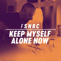 Fink - Keep Myself Alone Now