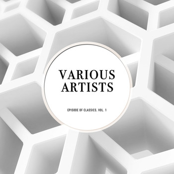 Various Artists - Episode of Classics, Vol. 1