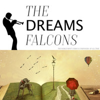 The Falcons - Dreams