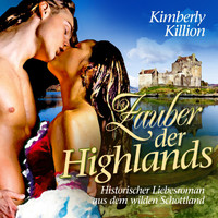 Kimberly Killion - Zauber der Highlands