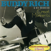 Buddy Rich - Great Moments
