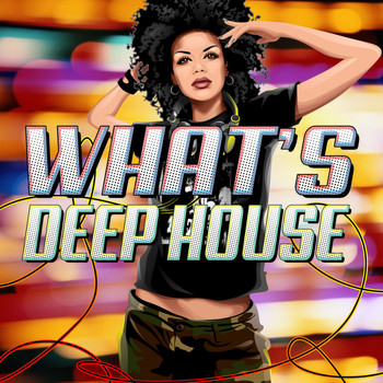 Various Artists - What's Deep House