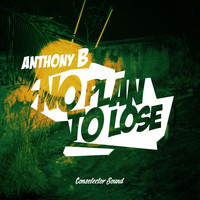 Anthony B - No Plan to Lose