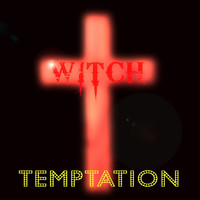 Witch - Temptation (Radio Edit)