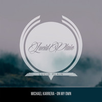 Michael Karrera - On My Own