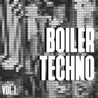 Various Artists - Boiler Techno, Vol. 1