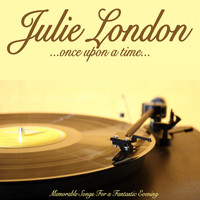 Julie London - Once Upon a Time