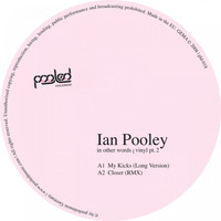 Ian Pooley - In Other Words, Pt. 2