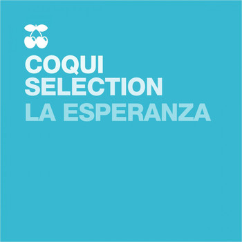 Coqui Selection - La Esperanza