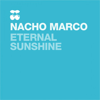 Nacho Marco - Eternal Sunshine