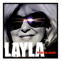 Layla - From the South