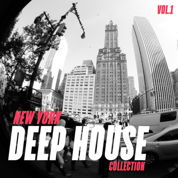Various Artists - New York Deep House Collection, Vol. 1