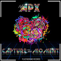 The Apx - Capture The Moment
