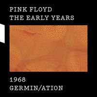 Pink Floyd - 1968 Germin/ation