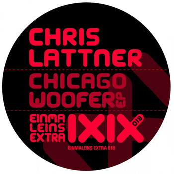 Chris Lattner - Chicago Woofer EP