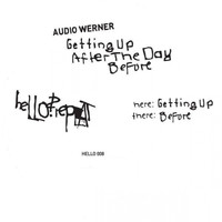 Audio Werner - Getting Up After The Day Before