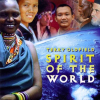 Terry Oldfield - Spirit of the World