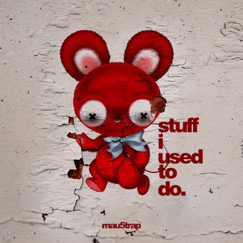 Deadmau5 - stuff i used to do