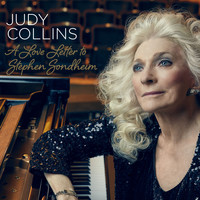 Judy Collins - A Love Letter to Stephen Sondheim