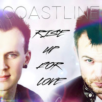 Coastline - Rise Up For Love