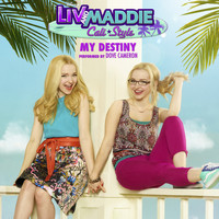 "Dove Cameron - My Destiny (From ""Liv and Maddie: Cali Style"")"
