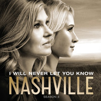 Nashville Cast - I Will Never Let You Know