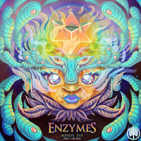 Enzymes - Mind's Eye, Part 3 The Soul