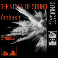 Definition Of Sound - Ambush