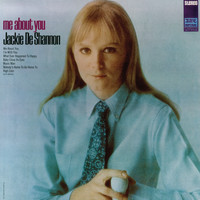 Jackie DeShannon - Me About You