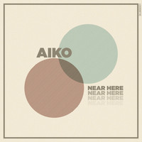 Aiko - Near Here