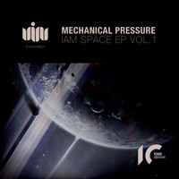 Mechanical Pressure - Iam Space Vol.1