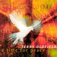 Terry Oldfield - A Time For Peace