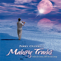 Terry Oldfield - Making Tracks
