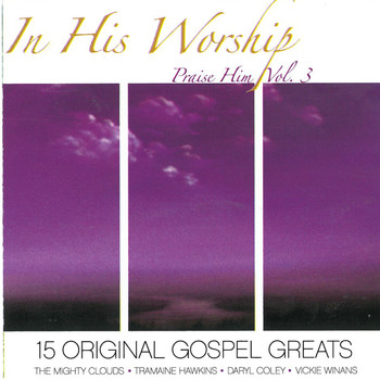 Various Artists - In His Worship Praise Him, Vol. 3