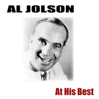 Al Jolson - At His Best